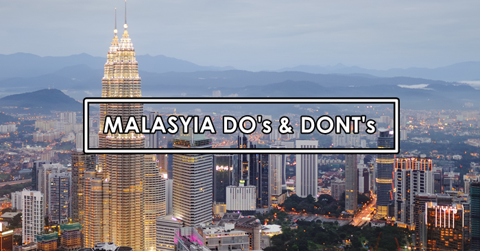 malaysia dos and donts