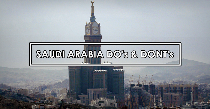 saudi arabia dos and donts