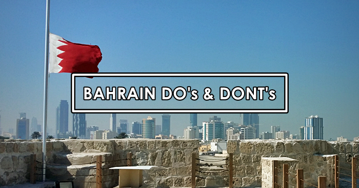 bahrain dos and donts