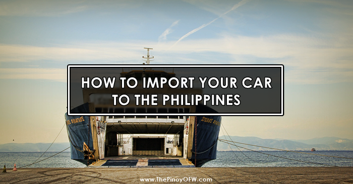 how to import car to philippines