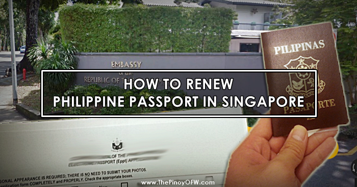 How To Renew Philippine Passport In Singapore The Pinoy Ofw