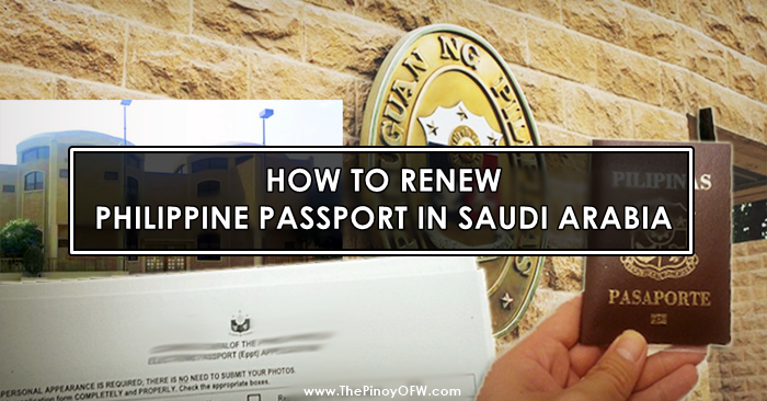 How To Renew Philippine Passport In Saudi Arabia The Pinoy Ofw