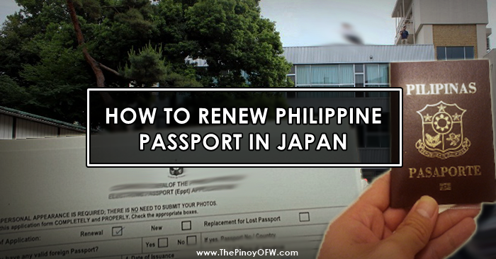 How to Renew your Philippine Passport in Japan | The Pinoy OFW
