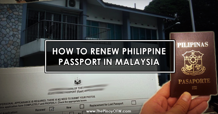 How To Renew Philippine Passport In Malaysia The Pinoy Ofw