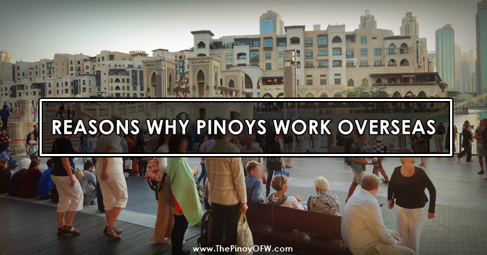 why pinoys work abroad