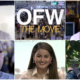 OFW the Movie Hits the Cinemas this June