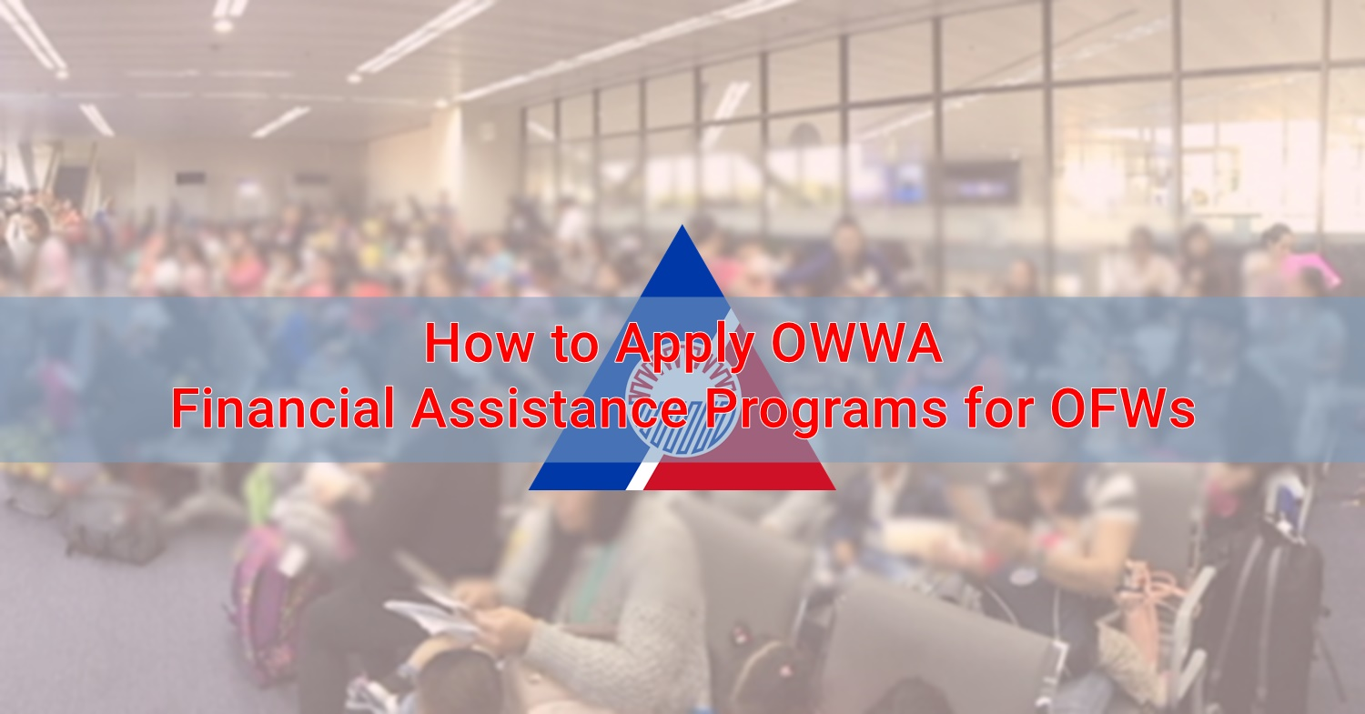 How to Apply OWWA Financial Assistance Programs for OFWs